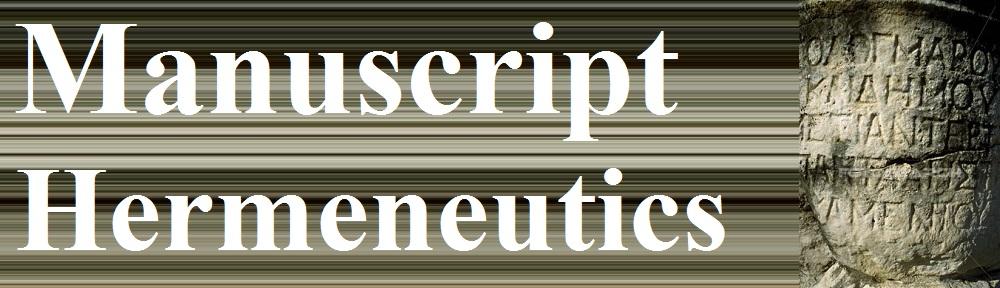 Manuscript Hermeneutics